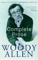 The Complete Prose (inbunden)