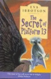 The Secret of Platform 13 (inbunden)