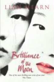 Brilliance of the Moon (h�ftad)