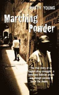 Marching Powder (h�ftad)
