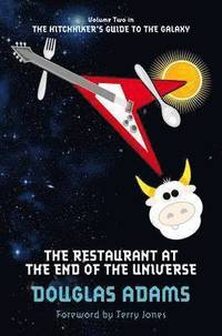 The Restaurant at the End of the Universe (h�ftad)
