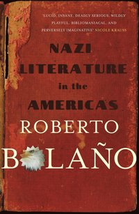 Nazi Literature in the Americas (h�ftad)