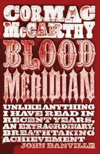 Blood Meridian (h�ftad)