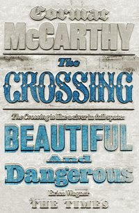 The Crossing (h�ftad)