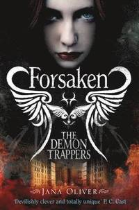 The Demon Trappers: Forsaken (h�ftad)