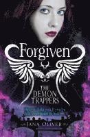 The Demon Trappers: Forgiven (h�ftad)