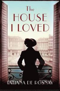 The House I Loved (h�ftad)