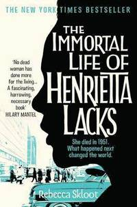The Immortal Life of Henrietta Lacks (inbunden)