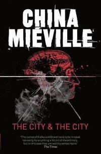 The City &; The City (e-bok)