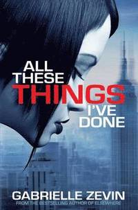 All These Things I've Done (h�ftad)