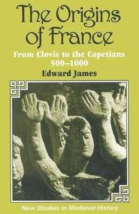 The Origins of France (h�ftad)