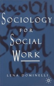 Sociology for Social Work (h�ftad)