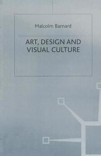Art, Design and Visual Culture (inbunden)