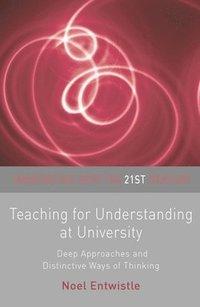 Teaching for Understanding at University (h�ftad)