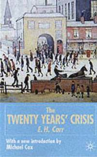 The Twenty Years' Crisis, 1919-1939 (h�ftad)