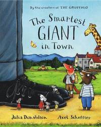 The Smartest Giant in Town (inbunden)