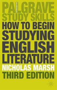 How to Begin Studying English Literature (h�ftad)
