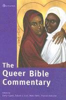 The Queer Bible Commentary (inbunden)