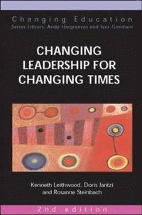 Changing Leadership for Changing Times (inbunden)