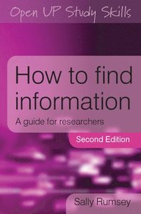 How to Find Information: A Guide for Researchers (h�ftad)