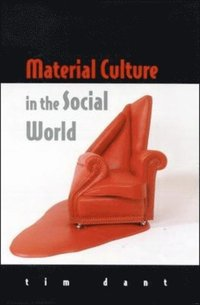 Material Culture In The Social World (e-bok)