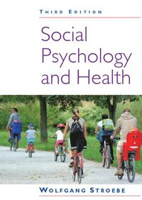 Social Psychology and Health (h�ftad)