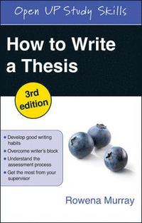 How to Write a Thesis (h�ftad)