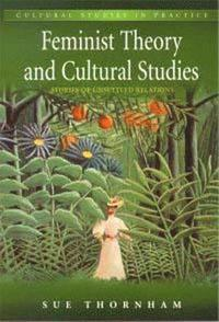 Feminist Theory and Cultural Studies (h�ftad)