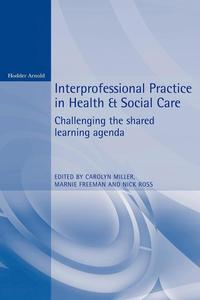 Interprofessional Practice in Health and Social Care (h�ftad)