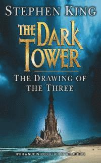 The Dark Tower: v. 2 Drawing of the Three