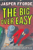 The Big Over Easy (h�ftad)