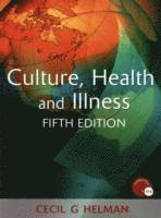 Culture, Health and Illness (h�ftad)