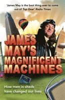 James May's Magnificent Machines (inbunden)