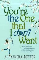 You're the One That I Don't Want (h�ftad)