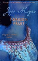 Foreign Fruit (h�ftad)