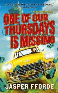 One of Our Thursdays is Missing (inbunden)