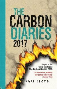 The Carbon Diaries 2017 (h�ftad)
