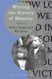 Writing the History of Memory (h�ftad)