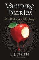 Vampire Diaries: The Awakening + The Struggle