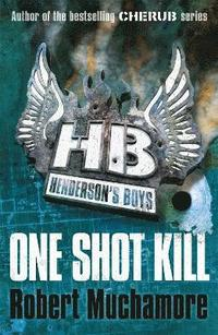 One Shot Kill (inbunden)