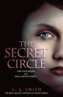 The Secret Circle: v. 1 Initiation AND The Captive Part  (inbunden)
