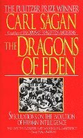 The Dragons of Eden: Speculations on the Evolution of Human Intelligence (pocket)