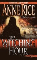 The Witching Hour (inbunden)