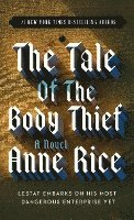 The Tale of the Body Thief (inbunden)