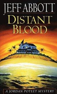 Distant Blood (inbunden)