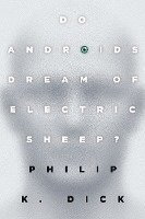 Do Androids Dream of Electric Sheep? (h�ftad)