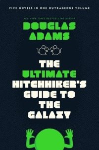 The Ultimate Hitchhiker's Guide to the Galaxy (h�ftad)