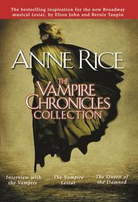 The Vampire Chronicles Collection: Interview with the Vampire, the Vampire Lestat, the Queen of the Damned (inbunden)