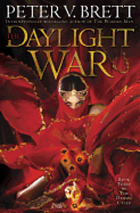 The Daylight War: Book Three of the Demon Cycle (pocket)