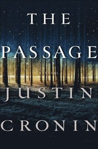 The Passage: A Novel (Book One of the Passage Trilogy) (ljudbok)